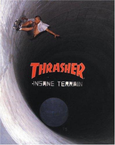Thrasher: Insane Terrain