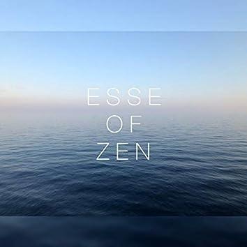 Esse of ZEN