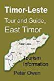 Timor-Leste Tour and Guide, East Timor: Tourism Information