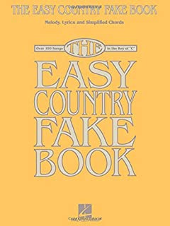 "The Easy Country Fake Book: Over 100 Songs in the Key of ""c"""