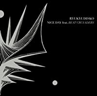 NICE DAY feat.BEAT CRUSADERS(初回生産限定盤)(DVD付)