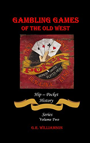Gambling Games of the Old West (English Edition)
