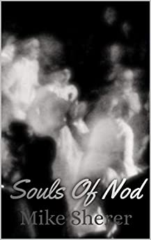 Souls Of Nod by [Mike Sherer]