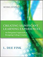 [1118124251] [9781118124253] Creating Significant Learning Experiences: An Integrated Approach to Designing College Courses 2nd Edition-Paperback