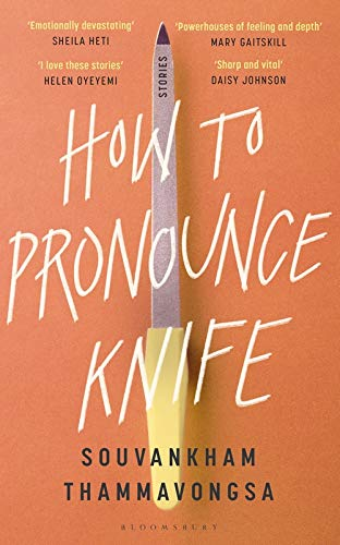 How to Pronounce Knife: Winner of the 2020 Scotiabank Giller Prize