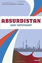 Absurdistan: A Novel Hardcover – May 2, 2006