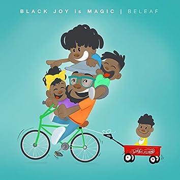 Black Joy Is Magic
