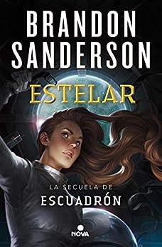 Estelar (Spanish Edition) by [Brandon Sanderson]