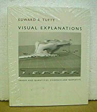 Visual Explanations Images & Quantities by Edward R. Tufte *New In Shrink-Wrap*