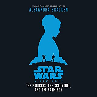 Star Wars: A New Hope: The Princess, the Scoundrel, and the Farm Boy cover art
