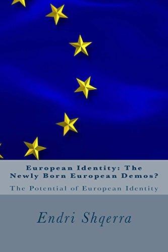 Book: European Identity - The Newly Born European Demos? - The Potential of European Identity by Endri Shqerra