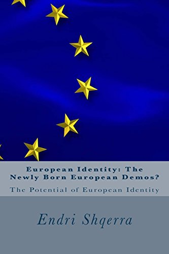 Book: European Identity - The Newly Born European Demos? - The Potential of European Identity by Endri Shqerra