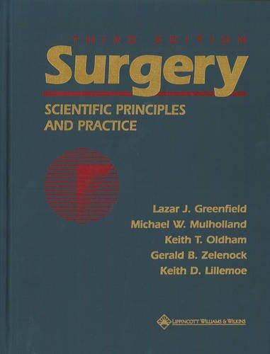 Surgery: Scientific Principles & Practice + Review for...