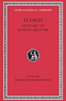Epitome of Roman History (Loeb Classical Library)
