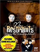 No Restraints [DVD]