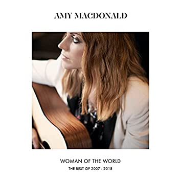 Woman Of The World (The Best Of 2007 – 2018)