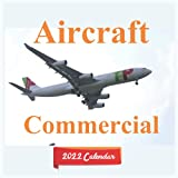 Calendar 2022 Commercial Aircraft: Commercial Aircraft Calendar 2022 ,12 Month Calendar ,Square Calendar 2022