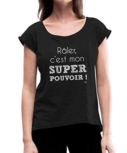 Spreadshirt Râler C'est Mon Super Pouvoir T-Shirt À Manches Retroussées Femme, L, Noir