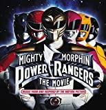 Mighty Morphin Power Rangers: The Movie - Original Soundtrack Album