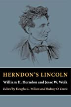 Herndon's Lincoln (Knox College Lincoln Studies Center)
