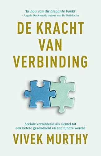 De kracht van verbinding (Dutch Edition)