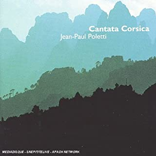 Poletti Jean-Paul B.1949: Cantata Corsica. Jacky Micaelli Alto Mya Fracassini Mezzo C