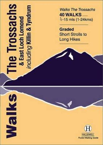 Walks the Trossachs and East Loch Lomond