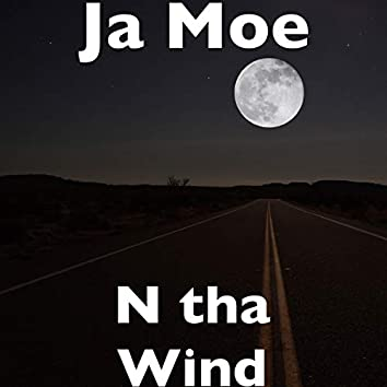 N tha Wind