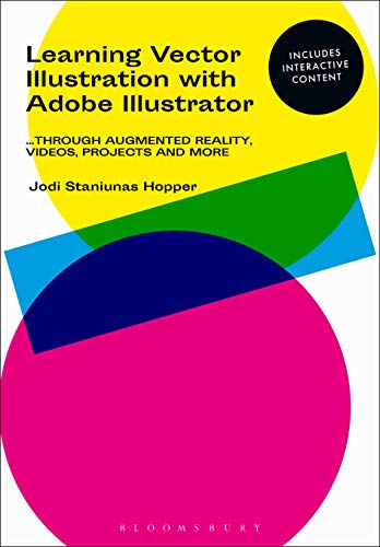 Learning Vector Illustration with Adobe Illustrator: ...through videos, projects, and more
