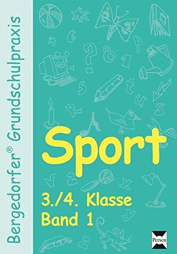 Sport - 3./4. Klasse, Band 1 (Bergedorfer® Grundschulpraxis)