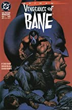 Batman Vengeance of Bane #1