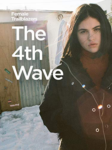 Female Trailblazers: The 4th Wave