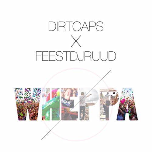 Dirtcaps & FeestDJRuud