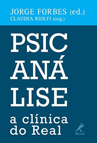 Psicanálise: a clínica do Real