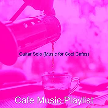 Guitar Solo (Music for Cool Cafes)