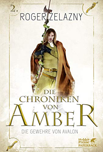 Die Gewehre von Avalon: Die Chroniken von Amber 2