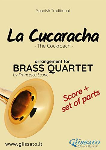 La Cucaracha - Brass Quartet score & parts: The Cockroach