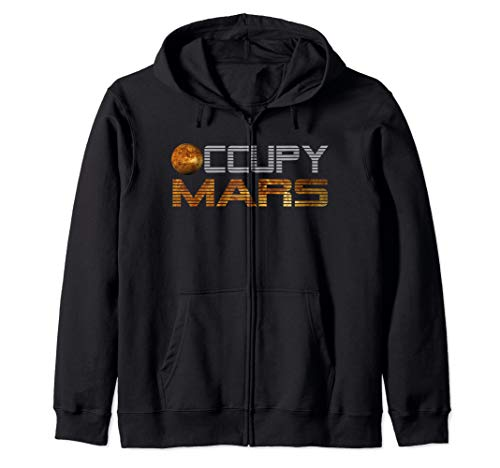 Occupy Mars Planet space Exploration Astronomy T-shirt Tee Zip Hoodie