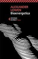 Bioenergetica (Universale economica. Saggi Vol. 8241)