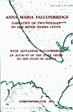 Anna Maria Falconbridge: Narrative of Two Voyages to the River Sierra Leone During the Years 1791-1792-1793 and the Journal of Isaac Dubois (Liverpool Historical Studies , Vol 17)