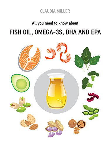All you need to know about Fish Oil, Omega-3s, DHA and EPA (English Edition)