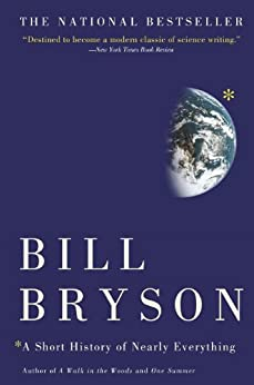 A Short History of Nearly Everything by [Bill Bryson]