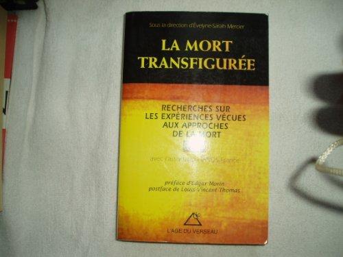 MORT TRANSFIGUREE