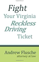 Fight Your Virginia Reckless Driving Ticket