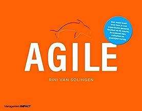 Agile: een mooi boek over hoe je een organisatie gezond, flexibel en fit maakt, boordevol tips, valkuilen en praktijkervaring