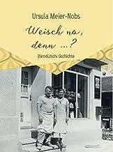 Weisch no, denn ...?: Kurze, Berndeutsche Geschichten zum Vorlesen für Senioren in Grossschrift