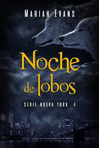 Noche de lobos: Nueva York IV