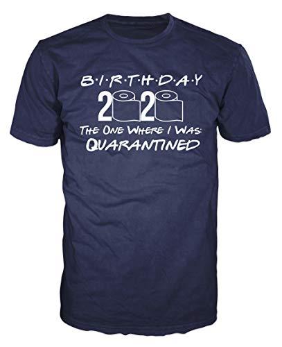 Dalesbury Birthday 2020 Quarantined T-Shirt (XXL, Navy Blue)