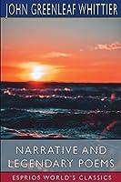 Narrative and Legendary Poems (Esprios Classics)