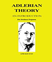 Adlerian Theory: An Introduction